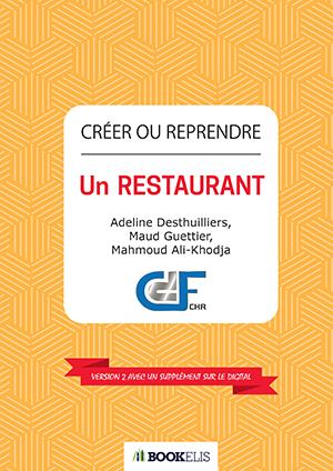 Commander le livre «Créer Ou Reprendre un Restaurant Traditionnel»